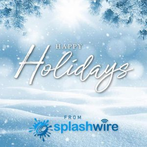Happy Holidays from Splashwire!